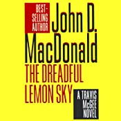 The Dreadful Lemon Sky: A Travis McGee Novel, Book 16 | John D. MacDonald