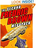 The Second Fredric Brown Megapack: 27 Classic Science Fiction Stories (The Fredric Brown Megapack)
