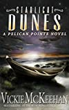 Starlight Dunes (A Pelican Pointe Novel Book 5)