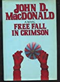 Free Fall in Crimson: featuring Travis McGee (0060148330) by MacDonald, John D.