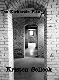 The Kirkbride Plan (The Birch Harbor Series Book 3)