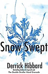 Snow Swept by Derrick Hibbard ebook deal