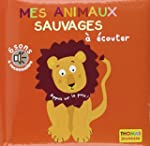 Mes animaux sauvages � �couter