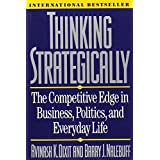 Thinking Strategically: The Competitive Edge in Business, Politics, and Everyday Life (Norton Paperback) ~ Avinash K. Dixit