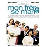 My Brother Is Getting Married ( Mon fr�re se marie )by Jean-Luc Bideau