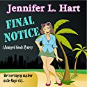 Final Notice: Damaged Goods, Book 1 (       UNABRIDGED) by Jennifer L. Hart Narrated by Suzanne Cerreta