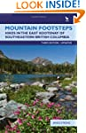 Mountain Footsteps: Hikes in the East...