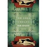 The Good Psychologist: A Novel ~ Noam Shpancer