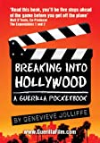 img - for Breaking Into Hollywood: A Guerilla Pocketbook book / textbook / text book