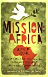 img - for Mission: Africa: A Field Guide book / textbook / text book