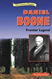 img - for Daniel Boone: Frontier Legend (Historical American Biographies) book / textbook / text book