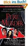 Pure Murder (Pinnacle True Crime) (En...