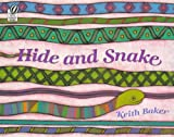 Hide and Snake (0785753192) by Baker, Keith
