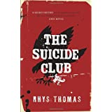The Suicide Clubby Rhys Thomas