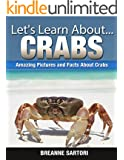 Crabs: Amazing Pictures and Facts About Crabs (Let's Learn About)