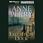 Execution Dock (       UNABRIDGED) by Anne Perry Narrated by David Colacci