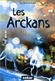 """Afficher """"Arckans (Les)"""""""