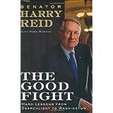 The Good Fight ~ Harry Reid