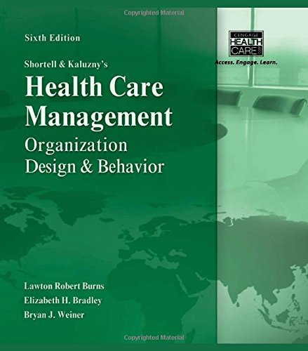 Shortell and Kaluzny's Healthcare Management:...