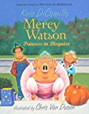 Princess In Disguise (Turtleback School & Library Binding Edition) (Mercy Watson (Numbered)) (0606149287) by DiCamillo, Kate