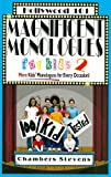 Magnificent Monologues for Kids 2: More Kids' Monologues for Every Occasion! (Hollywood 101)