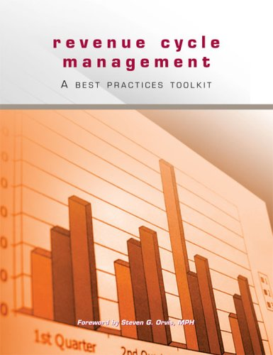 Revenue Cycle Management: A Best Practices Toolkit (Hospital Revenue Cycle compare prices)