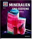 Was ist was Bd. 045: Mineralien und G...