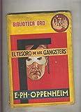 img - for Biblioteca Oro de 0,30 pts numero 023: El tesoro de los gangsters book / textbook / text book
