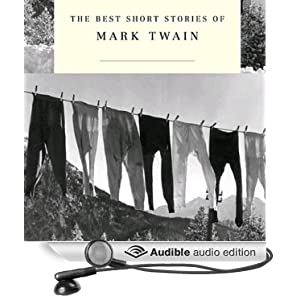 The Best Short Stories of Mark Twain - Mark Twain