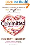 Committed: A Sceptic Makes Peace With...