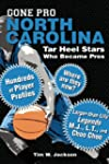 Gone Pro: North Carolina: Tar Heel St...