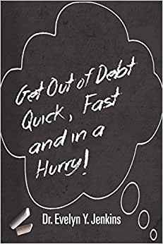 Get Out Of Debt Quick, Fast And In A Hurry!