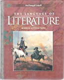 The Language Of Literature: World Literature : California Edition (0618276610) by Applebee, Arthur N