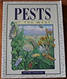 Pests of the West: Prevention and Control for Today