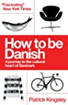 How to be Danish: A Short Journey int...