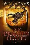 Die Drachenflotte (Archäologe Daniel Knox, Band 4)