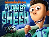Planet Sheen: Sheen Racer/QuaranSheen