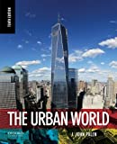 img - for By J. John Palen The Urban World (10th Edition) [Paperback] book / textbook / text book