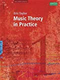 Music Theory In Practice - Grade 1 (Revised 2008 Edition) Eric Taylor