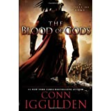 The Blood of Gods: A Novel of Rome (Emperor) ~ Conn Iggulden