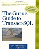 The Guru's Guide to Transact-SQL