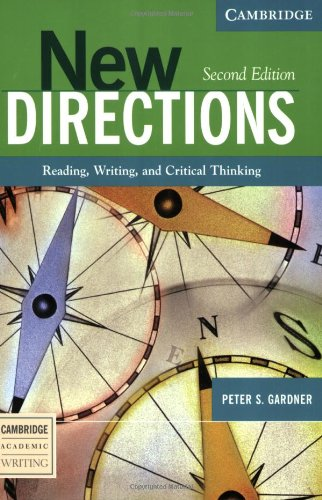 New Directions: Reading, Writing, and Critical Thinking...