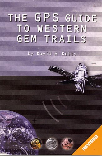 The GPS Guide to Western Gem Trails PDF