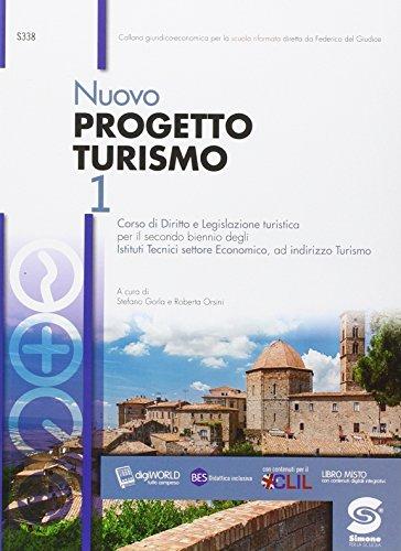 Nuovo progetto turismo. Con e-book. Con espansione online. Per le Scuole superiori: 1