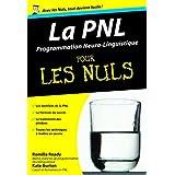 PNL - La Programmation Neuro Linguistique Poche Pour les nulspar Kate BURTON