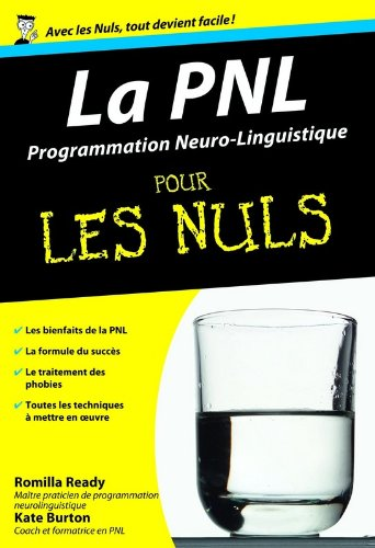 lire le livre en ligne pnl la programmation neuro linguistique poche pour les nuls. Black Bedroom Furniture Sets. Home Design Ideas