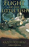img - for Flight of the Little Fish book / textbook / text book