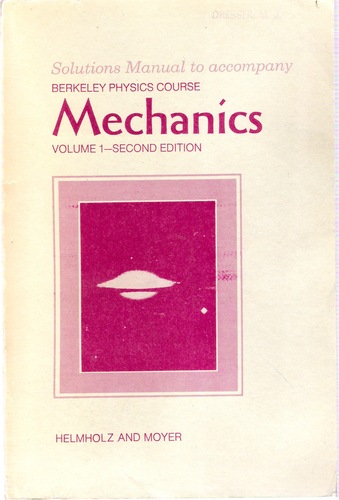 Berkeley physics course 1. Mechanics