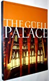 img - for The Guell Palace. book / textbook / text book