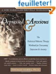 Depressed and Anxious: The Dialectica...